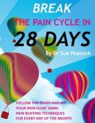Break the pain cycle in 28 days, by Dr Sue Peacock